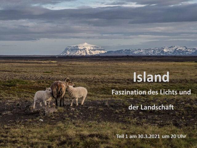 Island – Faszination des Lichts und der Landschaft – Skype Vortrag